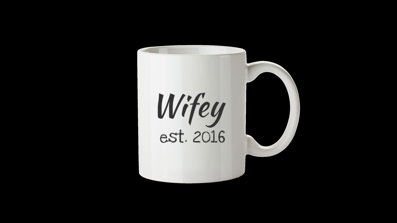 Wifey Est. 2016 - Front